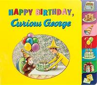 Happy Birthday, Curious George! by H.A. Rey