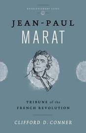 Jean Paul Marat by Clifford D. Conner
