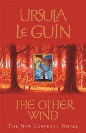 The Other Wind: An Earthsea Novel by Ursula K. Le Guin