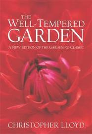 The Well-Tempered Garden by Christopher Lloyd image