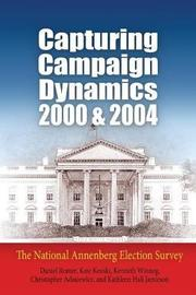 Capturing Campaign Dynamics, 2000 and 2004 by Daniel Romer
