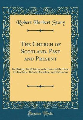 The Church of Scotland, Past and Present by Robert Herbert Story image