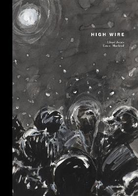 High Wire by Lloyd Jones