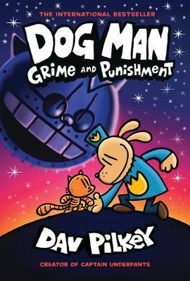 Dog Man 9: Grime and Punishment by Dav Pilkey image