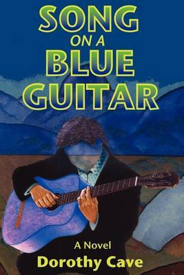 Song on a Blue Guitar by Dorothy Cave image