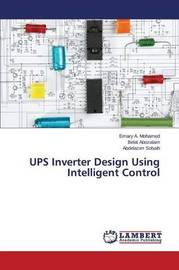 Ups Inverter Design Using Intelligent Control by A Mohamed Emary
