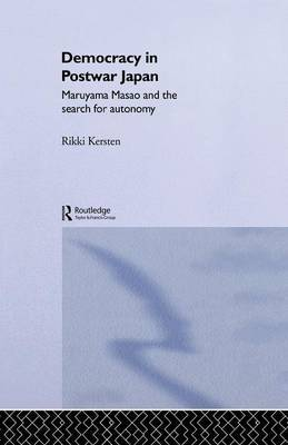 Democracy in Post-War Japan by Rikki Kersten image
