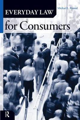 Everyday Law for Consumers by Michael L. Rustad