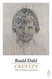 Cruelty by Roald Dahl