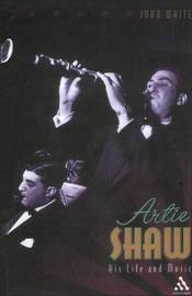Artie Shaw by John White