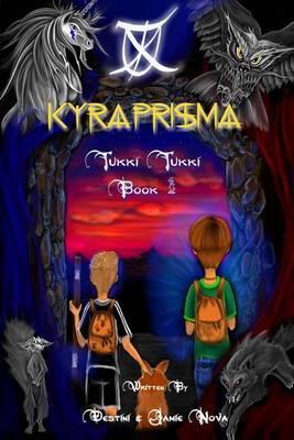 Kyraprisma by Destini Nova
