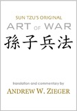 Sun Tzu's Original Art of War: Special Bilingual Edition by Sun Tzu