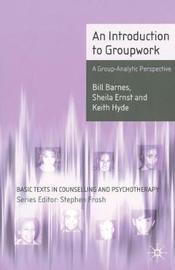 An Introduction to Groupwork by Bill Barnes image