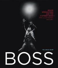 Boss by Gillian G. Gaar