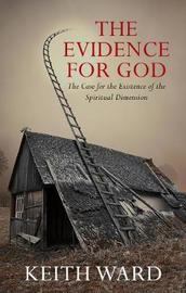 The Evidence for God by Keith Ward
