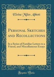 Personal Sketches and Recollections by Eloise Miles Abbott image