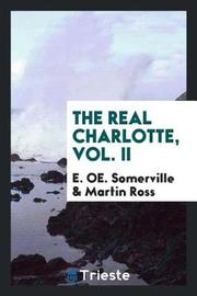 The Real Charlotte, Vol. II by E.OE. Somerville image