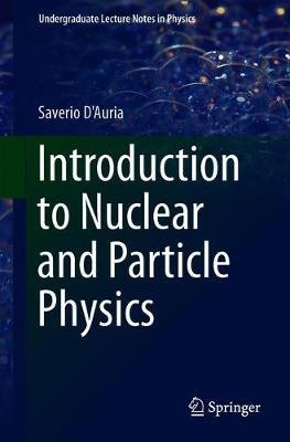 Introduction to Nuclear and Particle Physics by Saverio D'Auria image