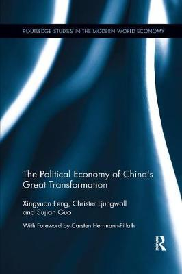 The Political Economy of China's Great Transformation by Xingyuan Feng image
