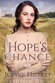 Hope's Chance by Julane Hiebert image