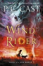 Wind Rider by P C Cast
