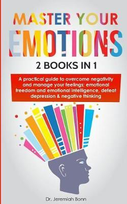 Master Your Emotions (2 books in 1) by Jeremiah Bonn image