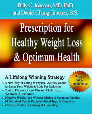 Prescription for Healthy Weight Loss and Optimum Health by MD Phd Johnson image