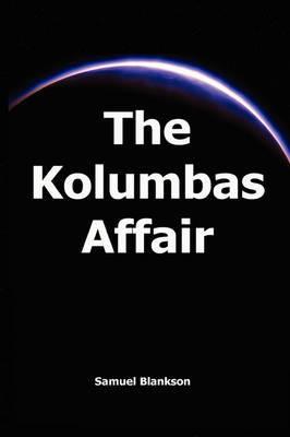 The Kolumbas Affair by Samuel Blankson image