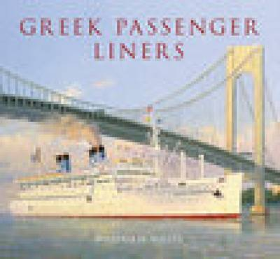 Greek Passenger Liners by William H. Miller image