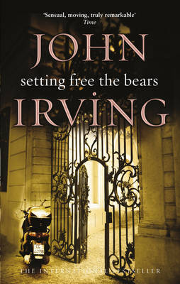Setting Free The Bears by John Irving image