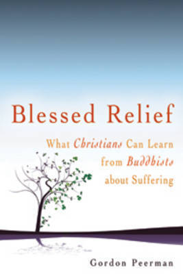 Blessed Relief by Gordon Peerman