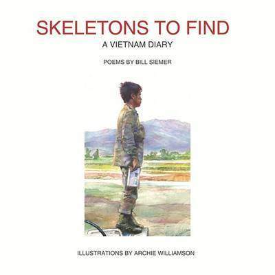 Skeletons to Find by BILL SIEMER
