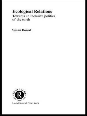 Ecological Relations by Susan Board