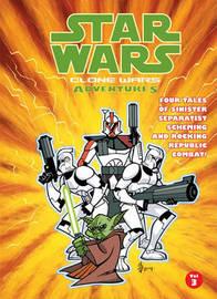 Star Wars: Clone Wars Adventures 3 by Haden Blackman