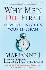 Why Men Die First by Marianne J. Legato image