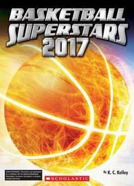 Basketball Superstars 2017 by K C Kelley image