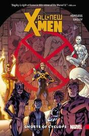 All-new X-men: Inevitable Vol.1 - Ghosts Of Cyclops by Dennis Hopeless