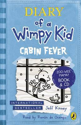 Diary of a Wimpy Kid Cabin Fever Bk & CD by Jeff Kinney
