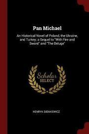 Pan Michael by Henryk Sienkiewicz image