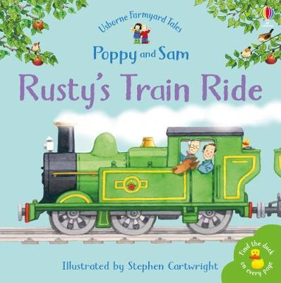 Rusty's Train Ride by Heather Amery