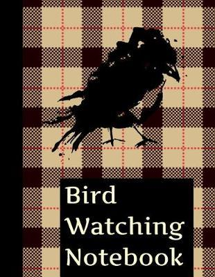 Bird Watching Notebook by King Bird Publishing