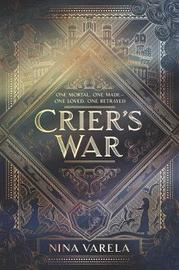 Crier's War by Nina Varela image
