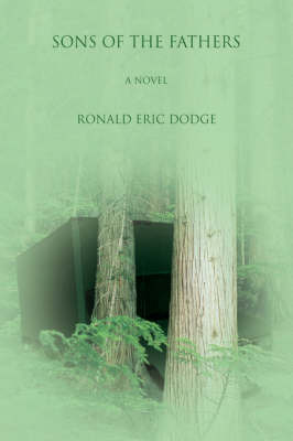 Sons of the Fathers by Ronald Eric Dodge image