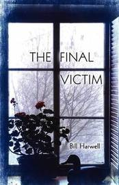The Final Victim by Bill Harwell image