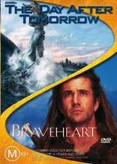 Day After Tomorrow, The/Braveheart - Double Pack (2 Disc Set) on DVD