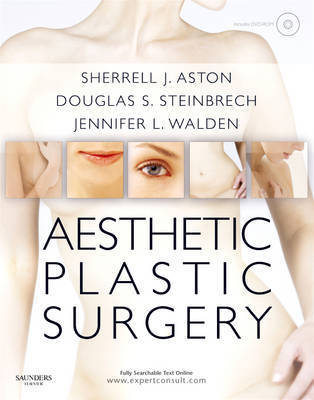 Aesthetic Plastic Surgery by Douglas S. Steinbrech
