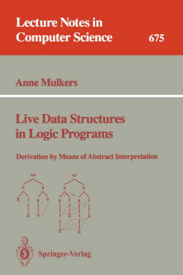 Live Data Structures in Logic Programs by Anne Mulkers