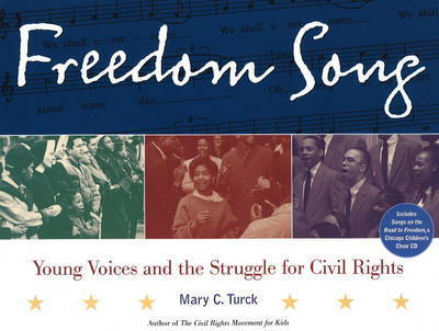 Freedom Song by Mary C Turck