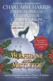 Wolfsbane and Mistletoe (incl Sookie Stackhouse story) by Charlaine Harris