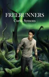 Freerunners by Curtis Symons
